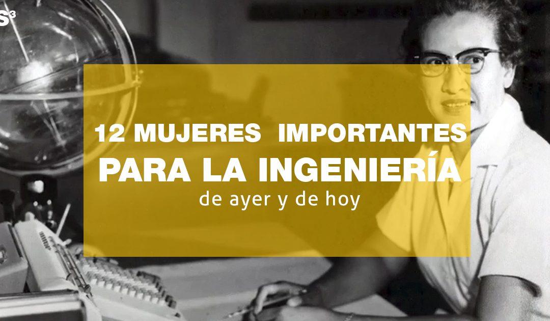 12 dones enginyeres d'ahir i d'avui