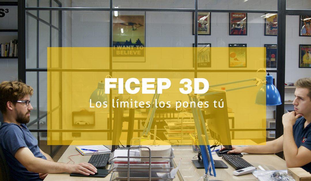 FICEP 3D. Los límites los pones tú